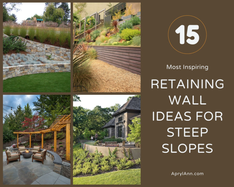 10 Most Inspiring Retaining Wall Ideas For Steep Slopes