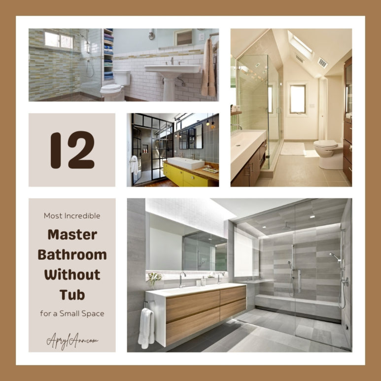12 Most Incredible Master Bathroom Without Tub For A Small Space