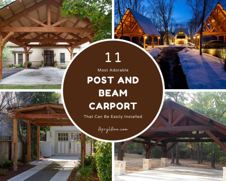 11 Most Adorable Post And Beam Carport That Can Be Easily Installed