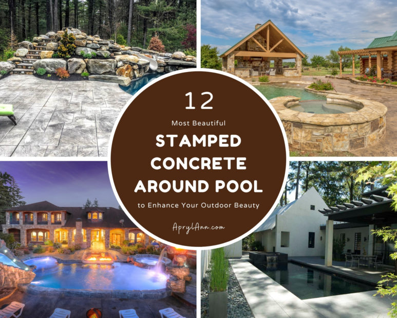 12 Most Beautiful Stamped Concrete Around Pool To Enhance Your Outdoor Beauty